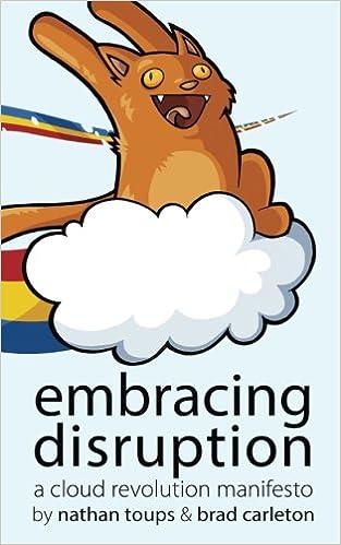 Embracing Disruption: A Cloud Revolution Manifesto