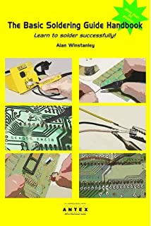 The complete guide to electronics troubleshooting james perozzo the basic soldering guide handbook learn to solder electronics successfully fandeluxe Images
