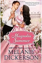 Magnolia Summer (Southern Seasons)