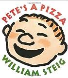 Pete's a Pizza, William Steig, 006205158X
