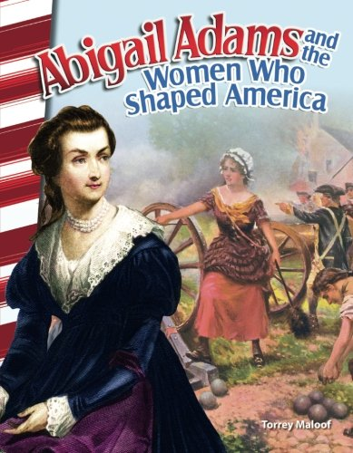 Abigail Adams and the Women Who Shaped America (Social Studies Readers)