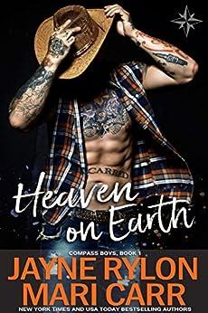 Heaven on Earth (Compass Boys Book 1) by [Rylon, Jayne, Carr, Mari]