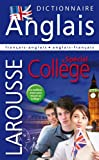 larousse dictionnaire francais anglais anglais francais special college ; english and french dictionary for high school french edition