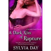 A Dark Kiss of Rapture (Renegade Angels Novel Book 1)