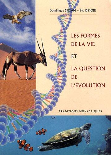 Les formes de la vie et la question de lévolution