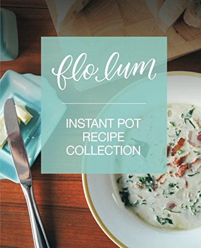 - Instant Pot Recipe Collection: Simple and Delicious Pressure Cooker Family Favourites for Beginners and Experienced Cooks.