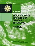 Endocrinología Ginecológica Clínica y Esterilidad, Fritz, Marc A. and Speroff, Leon, 8496921972