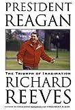 President Reagan, Richard Reeves, 0743230221
