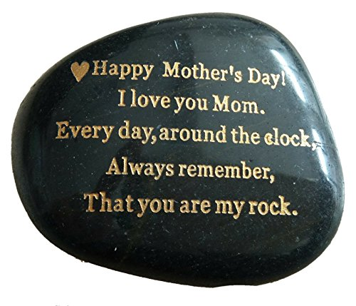 Mothers Day Gift from Daughter or SonHappy Mothers Day. I love you mom. Everyday, Around the Clock, Always remember, That you are my rock. Engraved Rock gift, Only 250 made, Rare Unique Gift.