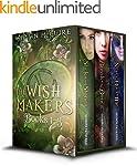 The Wish Makers Series Box Set: Books...