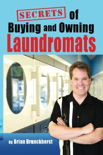 Secrets of Buying and Owning Laundromats Paperback – July 2, 2010