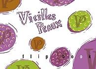Vieilles Peaux par Lise Vurpillot
