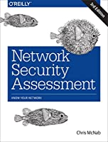 Network Security Assessment: Know Your Network, 3rd Edition Front Cover