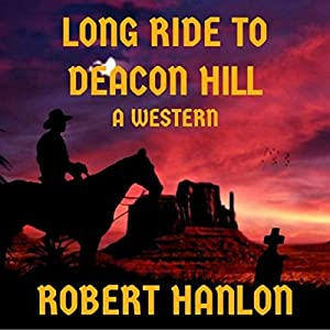 Long Ride to Deacon Hill Audiobook