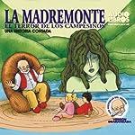 La Madremonte: El Terror De Los Campesinos (Texto Completo) |  Yoyo USA, Inc