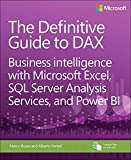 Kyпить The Definitive Guide to DAX: Business intelligence with Microsoft Excel, SQL Server Analysis Services, and Power BI (Business Skills) на Amazon.com