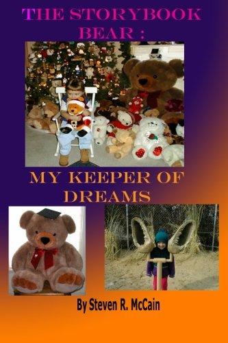 Read Online The StoryBook Bear: My Keeper of Dreams PDF