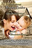 #6: The No Good Cowboy and the Unwanted Baby (Inspirational Western Brides Book 3)