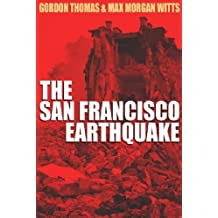 Earthquake: The Destruction of San Franciso