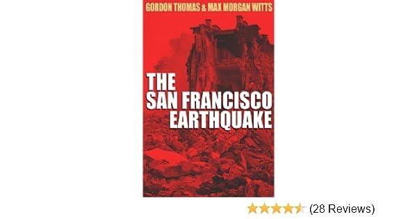 Earthquake The Destruction Of San Franciso Gordon Thomas Max