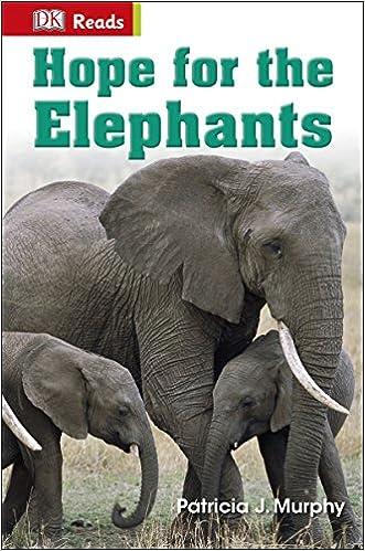 Hope for the Elephants (DK Readers Level 2)