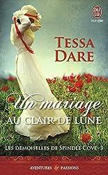 Les Demoiselles de Spindle Cove - 3 : Un mariage au clair de lune