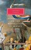 img - for Reflections on the Revolution in France and Other Writings (Everyman's Library Classics Series) book / textbook / text book