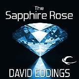 The Sapphire Rose: The Elenium, Book 3