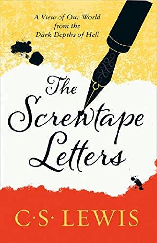 Screwtape Letters: Letters from a Senior to a Junior Devil (C. Lewis Signature Classic)