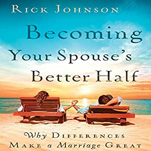Becoming Your Spouse's Better Half Audiobook
