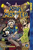 Rave Master Volume 2 by Mashima Hiro (April 15,2003)