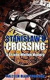Stanislaw's Crossing, Malcolm Blair-Robinson, 1845493249
