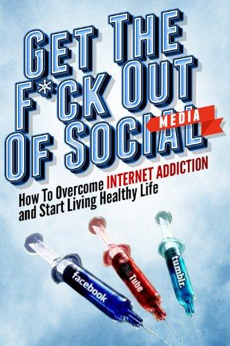 Get Out Social Media Dependency ebook
