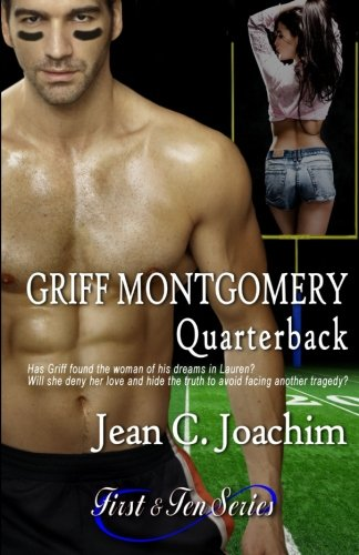 Griff Montgomery (First & Ten) (Volume 1)
