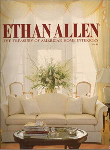 Ethan Allen Catalog: The Treasury Of American Home Interiors   90th Edition    1990 (90th Edition): Amazon.com: Books