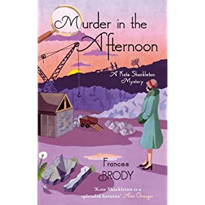 Murder in the Afternoon: A Kate Shackleton Mystery (Kate Shackleton Mysteries Book 3)