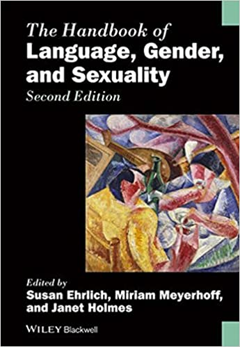 Hdbk of Lang, Gder & Sexuality (Blackwell Handbooks in Linguistics)
