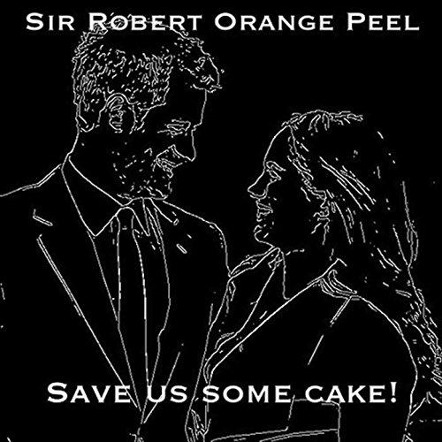 - Save Us Some Cake