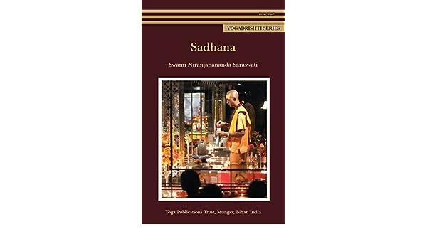 Sadhana (Yogadrishti Series) (English Edition) eBook: Swami ...