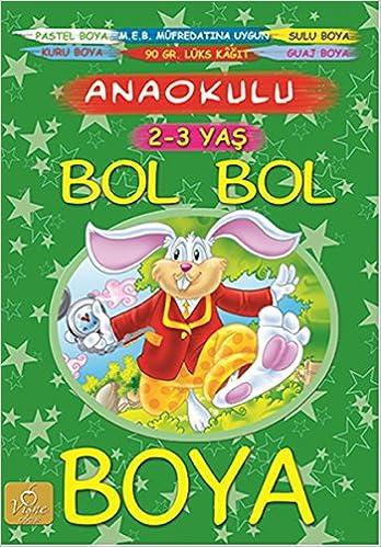 Bol Bol Boya 2 3 Yas Kolektif 9786059045537 Amazon Com Books