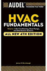Audel HVAC Fundamentals, Volume 3: Air Conditioning, Heat Pumps and Distribution Systems Kindle Edition