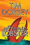 Atomic Lobster: A Novel (Serge Storms)
