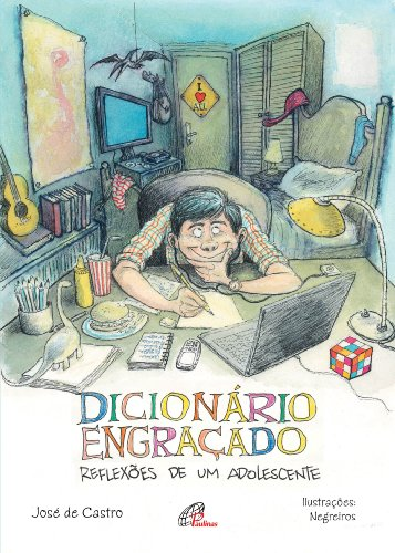 Dicionário Engraçado. Reflexões de Um Adolescente