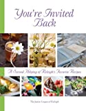 img - for You're Invited Back by Junior League of Raleigh NC (2010-01-04) book / textbook / text book