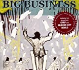 Head for the Shallow by BIG BUSINESS (2005-01-25)