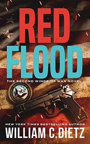 Red Flood (Winds of War Book 2) by [Dietz, William C.]