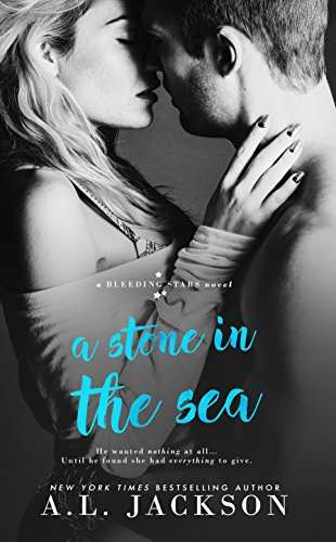 A Stone in the Sea (Bleeding Stars Book 1)