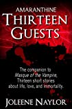 Thirteen Guests