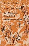 img - for Gifts That Differ Lay Ministries (Studies in the Reformed Rites of the Catholic Church) book / textbook / text book