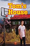 Tom's House, Stephen Weiner, 1441593624